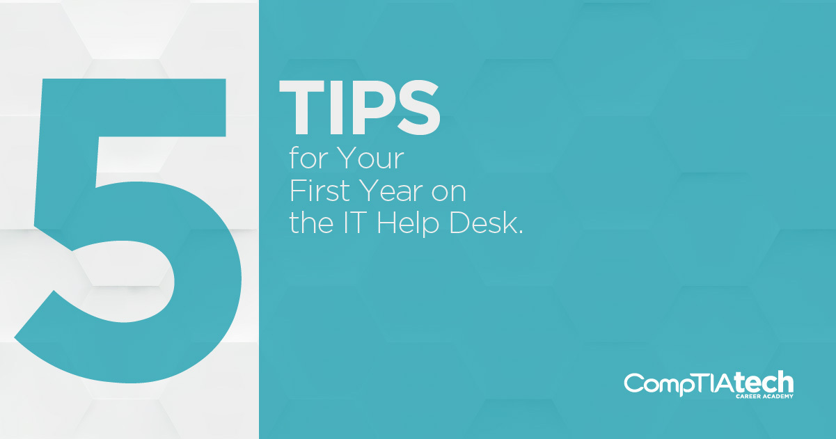 Five Tips for your first year on the IT Help Desk