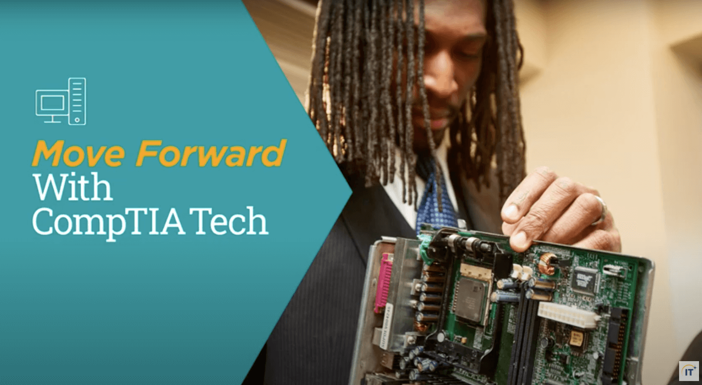 Move Forward with CompTIA Tech
